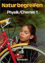 Natur begreifen Physik / Chemie - Ausgabe 1988: Schülerband 1 Lernstufen 5/6: Ein Lehr- und Arbeitsbuch von Memmert. Wolfgang (1988) Taschenbuch