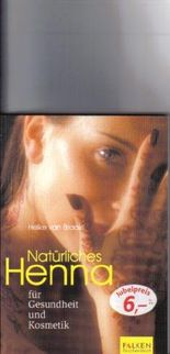 Natürliches Henna für Gesundheit und Kosmetik