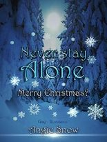 Never Stay Alone: Merry Christmas?