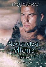 Never stay Alone: Taima
