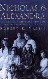 Nicholas & Alexandra by Robert K Massie [14 December 2000]
