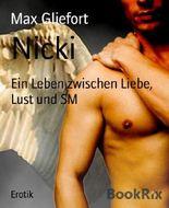 Nicki: Ein Leben zwischen Liebe, Lust und SM