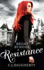 Night School - Resistance