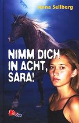 Nimm Dich in acht, Sara! (Pony Club)