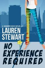 No Experience Required: Volume 1 (A Summer Rains Novel)
