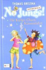 No Jungs! Zutritt nur für Hexen. Band 18: Die Kicher-Chaos-Klassenfahrt von Brezina. Thomas C. (2008) Gebundene Ausgabe