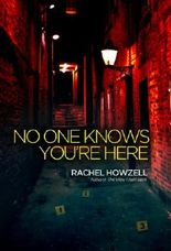 No One Knows You're Here
