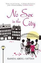 No Sex in the City by Randa Abdel-Fattah (2013) Paperback