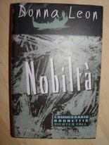 Nobilta., Commisario Brunettis siebter Fall.