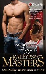 Nobody's Angel (#2 in a Military Romance / BDSM Romance series) (Rescue Me)