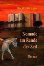 Nomade am Rande der Zeit