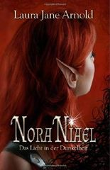 Nora Niael: Das Licht in der Dunkelheit