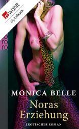 Noras Erziehung: Erotischer Roman