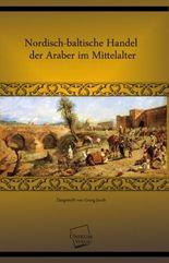 Nordisch-baltische Handel der Araber im Mittelalter