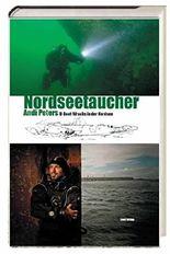 Nordseetaucher: U-Boot-Wracks in der Nordsee