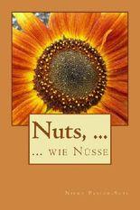 Nuts, ...: wie Nüsse