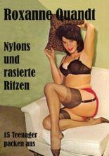 Nylons und rasierte Ritzen
