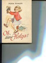 Oh, diese Helga !