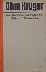 Ohm Krüger. Die Lebenserinnerungen des Buren-Präsidenten.,