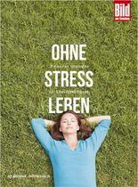 Ohne Stress leben