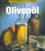 Olivenöl (Aus der italienischen Küche)