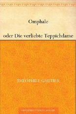Omphale oder Die verliebte Teppichdame