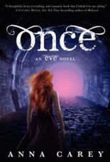 Once: An Eve Novel (Eve Trilogy) by Anna Carey ( 2012 )