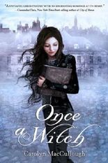 Once a Witch by MacCullough, Carolyn ( 2010 )