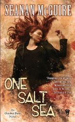 One Salt Sea: Book Five of Toby Daye (October Daye)