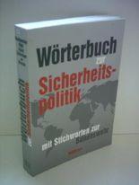 Ortwin Buchbender: Wörterbuch zur Sicherheitspolitik mit Stichworten zur Bundeswehr