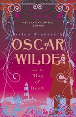 Oscar Wilde and the Ring of Death (Oscar Wilde Mysteries 2)