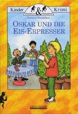 Oskar und die Eis-Erpresser