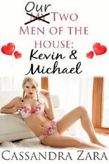 Our Two Men of the House 4: Kevin and Michael