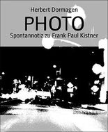 PHOTO: Spontannotiz zu Frank Paul Kistner