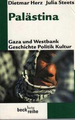 Palästina. Gaza und Westbank. Geschichte und Politik