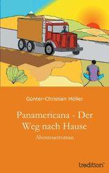 Panamericana - Der Weg nach Hause: Abenteuerroman