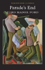 Parade's End (Wordsworth Classics)