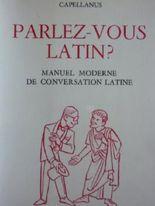 Parlez-vous Latin ? Manuel moderne de conversation latine