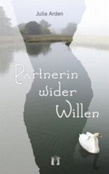 Partnerin wider Willen