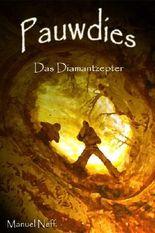 Pauwdies - Das Diamantzepter