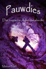 Pauwdies - Der magische Adventskalender