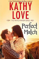 Perfect Match (The Matchmaker Series) (Volume 1)