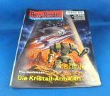 Perry Rhodan - Nr. 2406 : Die Kristall-Annalen.