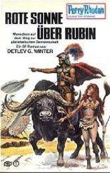 Perry Rhodan Planetenromane, Band 203: Rote Sonne über Rubin