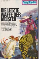 Perry Rhodan Planetenromane, Band 45: Die letzte Waffe der Meister