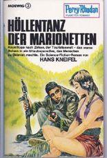 Perry Rhodan Planetenromane, Band 47: Höllentanz der Marionetten