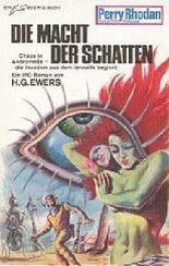 Perry Rhodan Planetenromane: Die Macht der Schatten