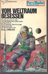 Perry Rhodan Planetenromane Band 55: Vom Weltraum besessen