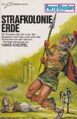 Perry Rhodan Taschenbuch Bd. 74, Strafkolonie Erde (Atlan-Abenteuer)