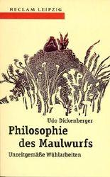Philosophie des Maulwurfs